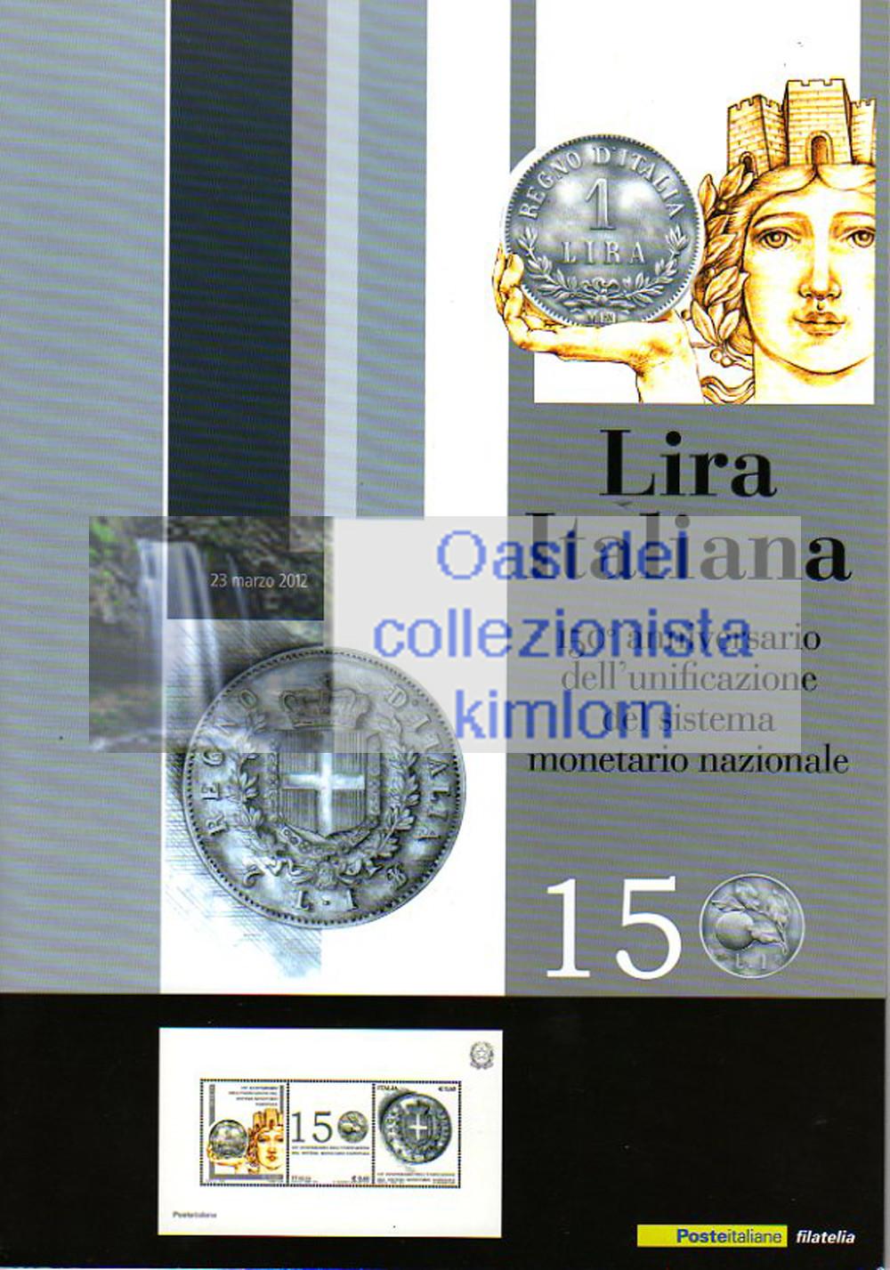 folder - 150° anniversario dell'unificazione del sistema monetario nazionale - Lira Italiana