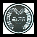 MOTHER RECORDS